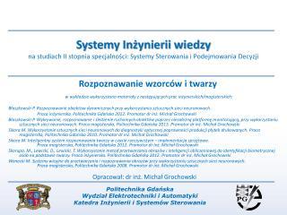 Politechnika Gdańska Wydział Elektrotechniki i Automatyki Katedra Inżynierii i Systemów Sterowania