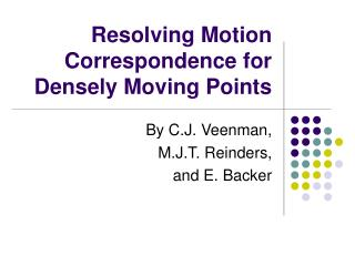 Resolving Motion Correspondence for Densely Moving Points