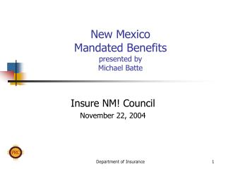 New Mexico Mandated Benefits presented by Michael Batte