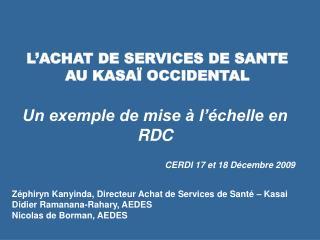 L'ACHAT DE SERVICES DE SANTE AU KASAÏ OCCIDENTAL