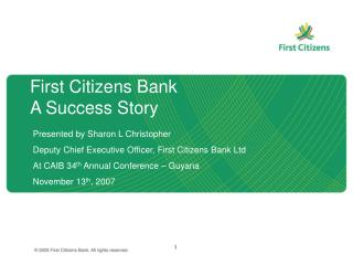 First Citizens Bank A Success Story