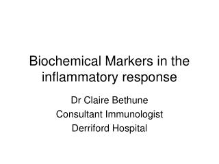 Biochemical Markers in the inflammatory response