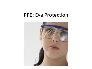PPE: Eye Protection