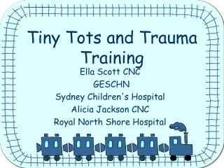 Tiny Tots and Trauma Training