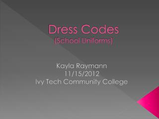 Dress Codes (School Uniforms)