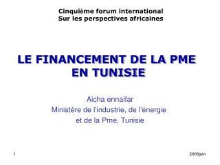 LE FINANCEMENT DE LA PME  EN TUNISIE
