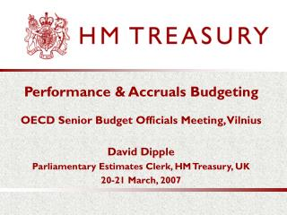 Performance & Accruals Budgeting OECD Senior Budget Officials Meeting, Vilnius