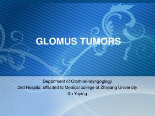 GLOMUS TUMORS