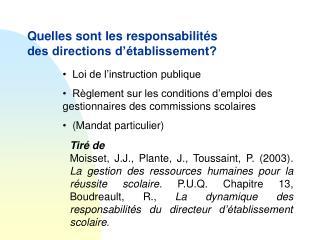 Quelles sont les responsabilités des directions d'établissement?