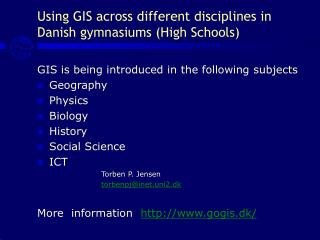 Using GIS across different disciplines in Danish gymnasiums (High Schools)