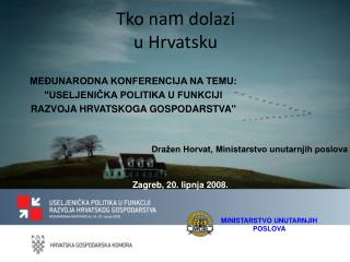 Tko na m  dolazi  u Hrvatsku