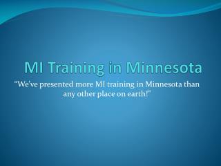 MI Training in Minnesota