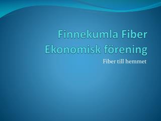 Finnekumla  Fiber  Ekonomisk förening