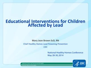 Educational Interventions for Children Affected by Lead