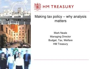 Making tax policy – why analysis matters