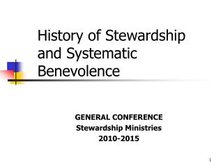 History of Stewardship and Systematic Benevolence