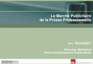 Le Marché Publicitaire de la Presse Professionnelle