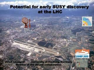 Potential for early SUSY discovery  at the LHC