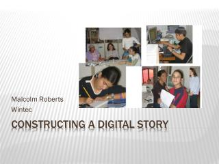 Constructing a Digital Story
