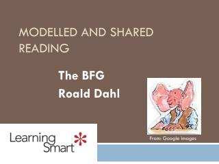Modelled and Shared Reading