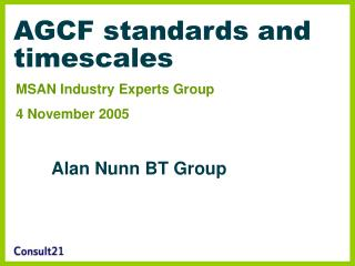 AGCF standards and timescales