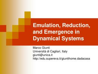 Emulation, Reduction, and Emergence in Dynamical Systems