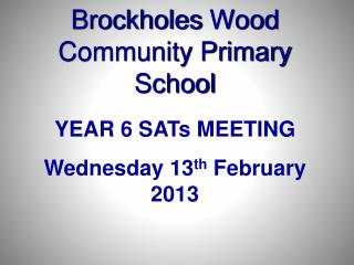 Brockholes  Wood Community Primary School