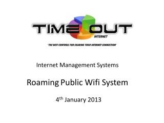 Internet Management Systems Roaming Public Wifi System