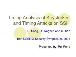 Timing Analysis of Keystrokes and Timing Attacks on SSH
