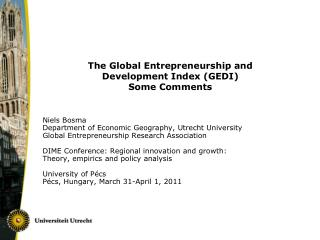The Global Entrepreneurship and  Development Index (GEDI) Some Comments
