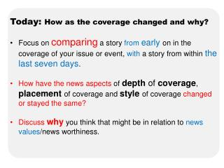 Today:  How as the coverage changed and why?