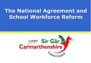 The National Agreement and School Workforce Reform