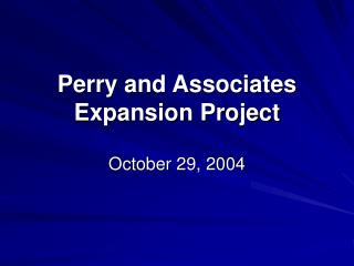Perry and Associates Expansion Project