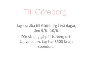 Till G�teborg