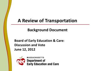 Board of Early Education & Care: Discussion and Vote June 12, 2012