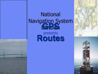 National Navigation System Division  presents