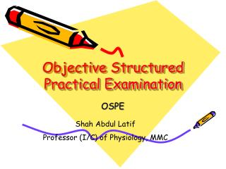 Objective Structured Practical Examination