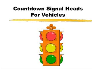 Countdown Signal Heads For Vehicles