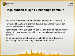 Regelbunden tillsyn i Linköpings kommun