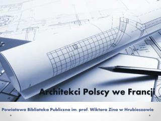 Architekci Polscy we Francji