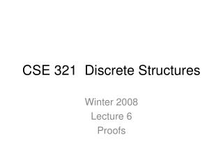 CSE 321  Discrete Structures