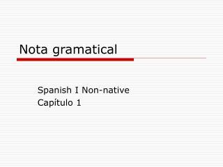 Nota gramatical