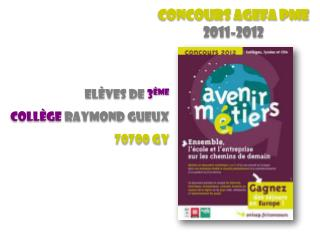 Elèves de 3 ème Collège  Raymond GUEUX 70700 GY