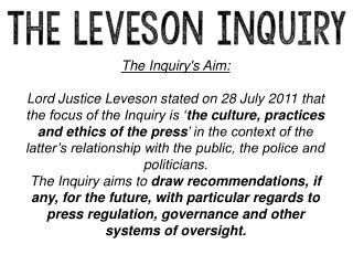 The Inquiry's Aim:
