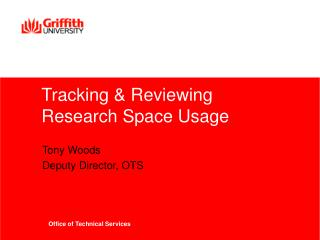 Tracking & Reviewing Research Space Usage