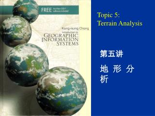 Topic 5:  Terrain Analysis