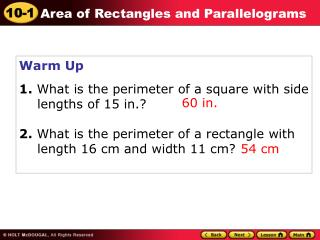 Warm Up 1.  What is the perimeter of a square with side lengths of 15 in.?