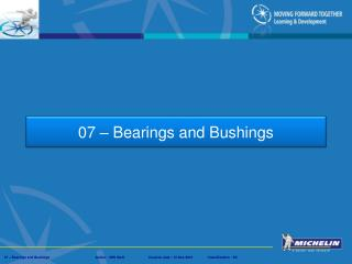 07 – Bearings and Bushings