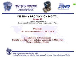 DISEÑO Y PRODUCCIÓN DIGITAL Sesión 20 Herramientas de Captura :