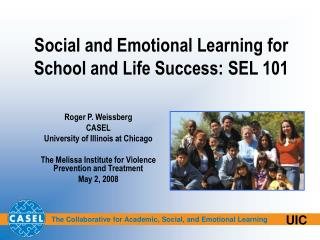 Social and Emotional Learning for School and Life Success: SEL 101